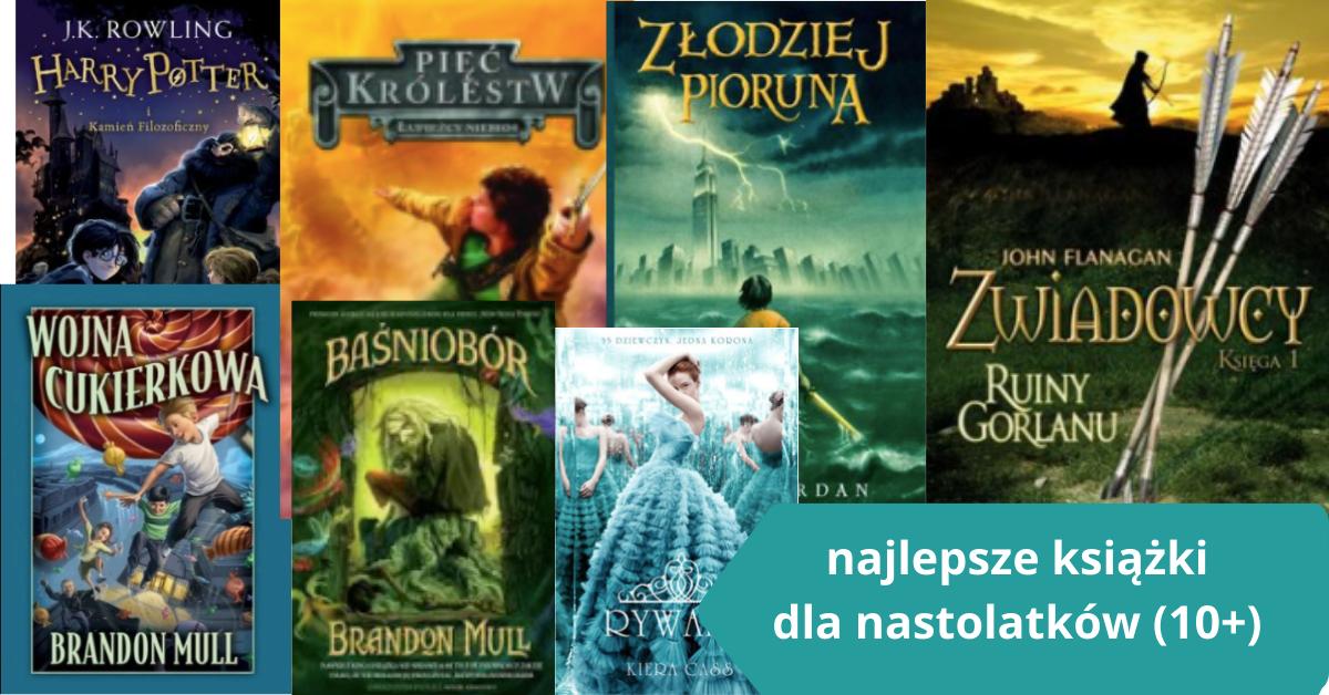 najlepsze książki i serie dla nastolatków 10/12+